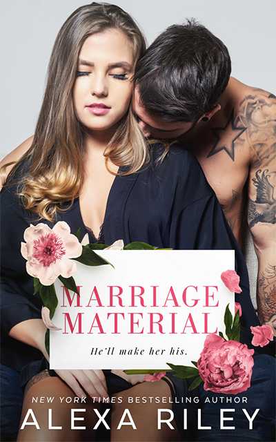Marriage Material by Alexa Riley